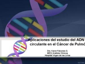 Aplicaciones del estudio del ADN circulante en el