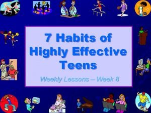 7 Habits of Highly Effective Teens Weekly Lessons