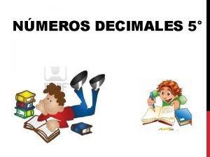 NMEROS DECIMALES 5 USO DE LOS NMEROS DECIMALES