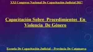 XXI Congreso Nacional De Capacitacin Judicial 2017 Capacitacin