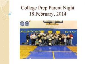 College Prep Parent Night 18 February 2014 College