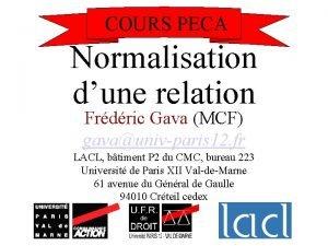 COURS PECA Normalisation dune relation Frdric Gava MCF