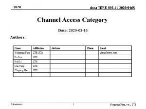 2020 doc IEEE 802 11 20200468 Channel Access