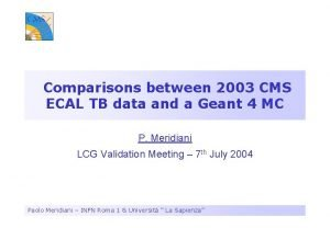 Comparisons between 2003 CMS ECAL TB data and