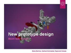 New prototype design Beam Gas Curtain Elena Barrios
