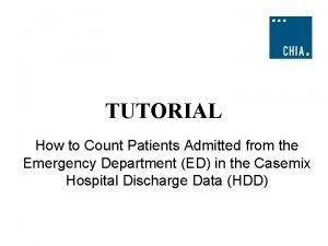 TUTORIAL How to Count Patients Admitted from the