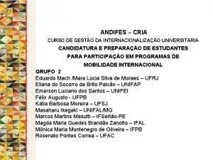 ANDIFES CRIA CURSO DE GESTO DA INTERNACIONALIZAO UNIVERSITRIA