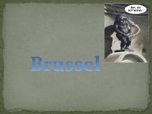 Ontstaan van Brussel Locatie Ontstaan als landelijke gemeente