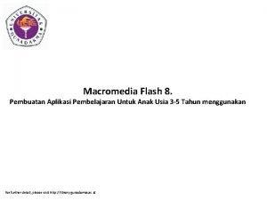 Macromedia Flash 8 Pembuatan Aplikasi Pembelajaran Untuk Anak