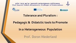Tolerance and Pluralism Pedagogic Didatctic tools to Promote