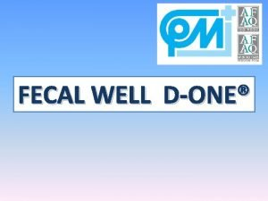 FECAL WELL DONE INTESTINAL INFECTIONS DEFINITION Intestinal infections