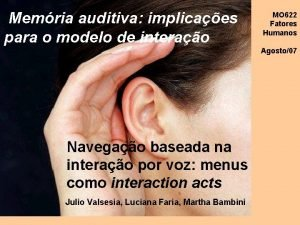 Memria auditiva implicaes para o modelo de interao