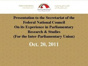 Presentation to the Secretariat of the Federal National
