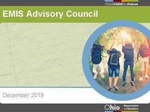 EMIS Advisory Council December 2019 EMIS Advisory Council