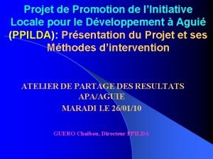 Projet de Promotion de lInitiative Locale pour le