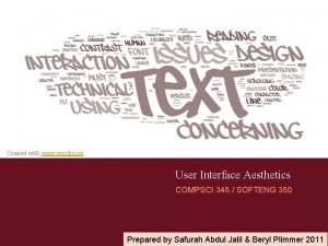 Created with www wordle net User Interface Aesthetics