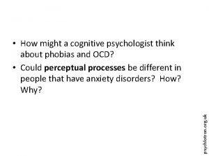 psychlotron org uk How might a cognitive psychologist