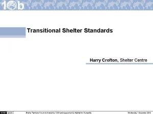 Transitional Shelter Standards Harry Crofton Shelter Centre Shelter