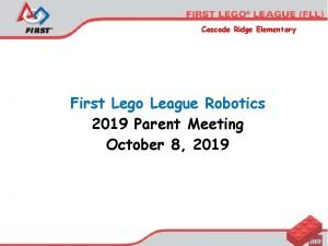 Cascade Ridge Elementary First Lego League Robotics 2019