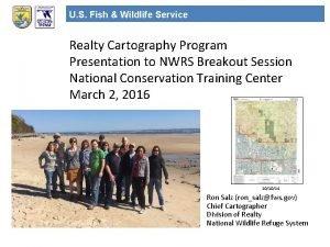 U S Fish Wildlife Service Realty Cartography Program