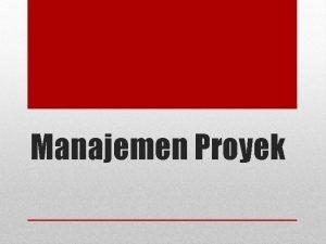 Manajemen Proyek Pagu anggaran proyek pemerintah merupakan nilai