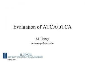 Evaluation of ATCAm TCA M Haney mhaneyuiuc edu