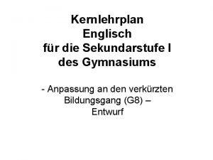Kernlehrplan Englisch fr die Sekundarstufe I des Gymnasiums