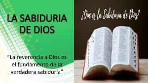 LA SABIDURIA DE DIOS La reverencia a Dios