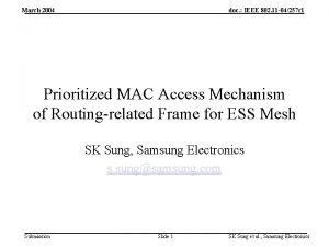 March 2004 doc IEEE 802 11 04257 r