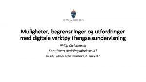 Muligheter begrensninger og utfordringer med digitale verkty i