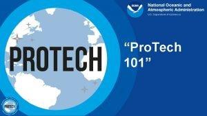 Pro Tech 101 What Is Pro Tech The
