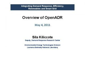 Integrating Demand Response Efficiency Renewables and Smart Grid