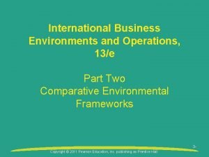 International Business Environments and Operations 13e Part Two