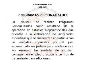 2 DO TRIMESTRE 2012 ABRJUN PROGRAMAS PERSONALIZADOS En