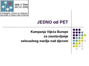 JEDNO od PET Kampanja Vijea Europe za zaustavljanje