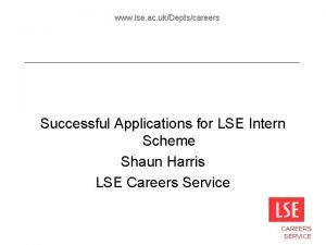 www lse ac ukDeptscareers Successful Applications for LSE