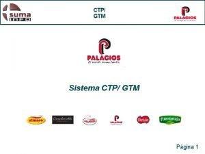 CTP GTM Sistema CTP GTM Pgina 1 CTP