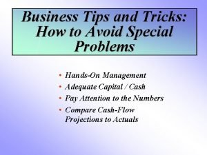 Business Tips and Tricks How to Avoid Special