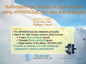Multimessenger studies of point sources using AMANDAIce Cube