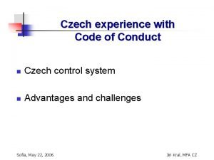Czech experience with Code of Conduct n Czech