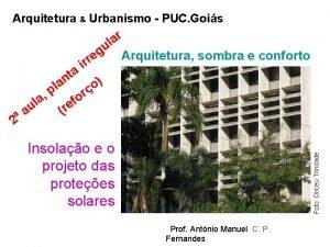 Arquitetura Urbanismo PUC Gois a l ir o