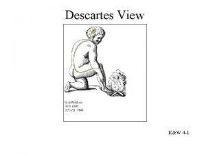 Descartes View KW 4 1 Luigi Galvani 1737