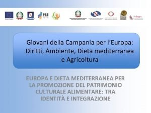 Giovani della Campania per lEuropa Diritti Ambiente Dieta