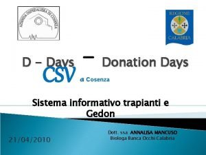 D Days CSV Donation Days di Cosenza Sistema