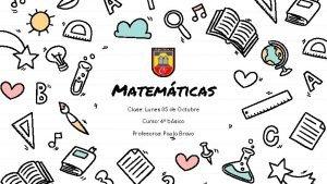Matemticas Clase Lunes 05 de Octubre Curso 4