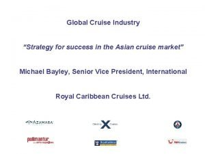 Global Cruise Industry Strategy for success in the