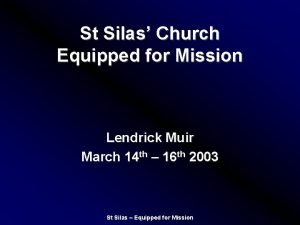 St Silas Church Equipped for Mission Lendrick Muir