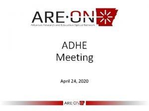 ADHE Meeting April 24 2020 New Collaborations Dallas