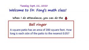 Tuesday Sept 22 2020 Welcome to Dr Fongs