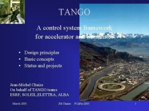 TANGO A control system framework for accelerator and
